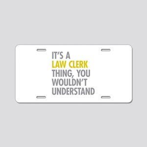 Law Clerk Thing Aluminum License Plate