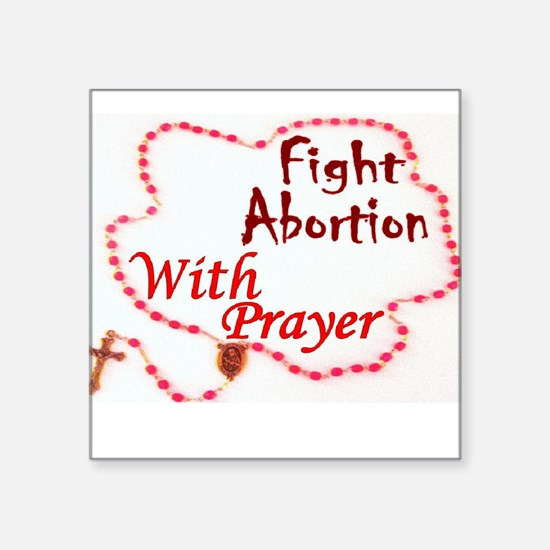 Pray Rosary Fight Abortion Sticker