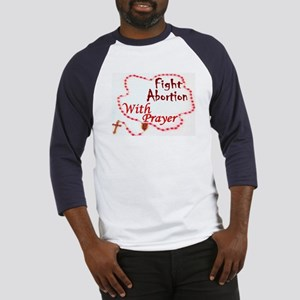 Pray Rosary Fight Abortion Baseball Jersey