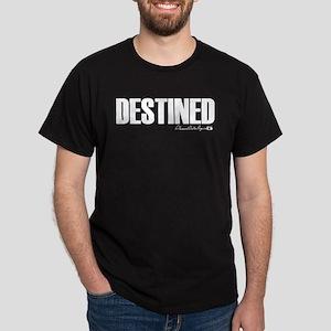 Destined Dark T-Shirt