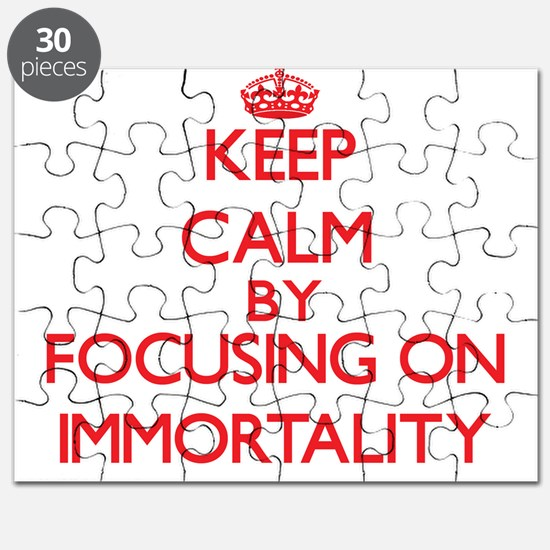 Keep Calm by focusing on Immortality Puzzle