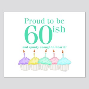 60ish Birthday Small Poster