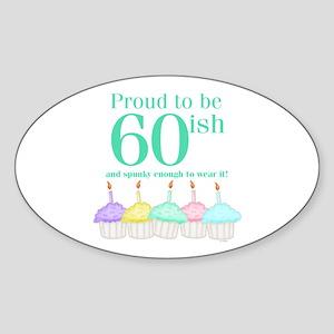 60ish Birthday Oval Sticker