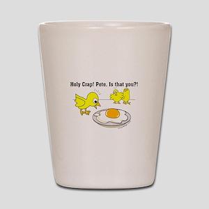Holy Crap Pete Chick Egg Cartoon Shot Glass