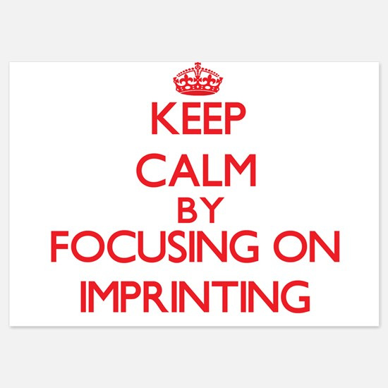 Keep Calm by focusing on Imprinting Invitations