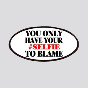 Blame Your Selfie Patches