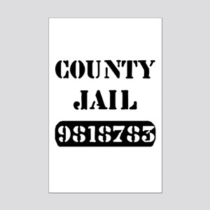 Jail Inmate Number 9818783 Mini Poster Print