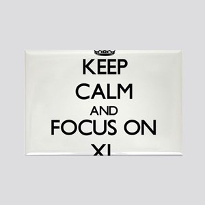 Keep Calm by focusing on Xl Magnets