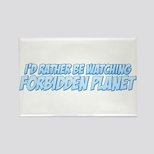 I'd Rather Be Watching Forbidden Planet Rectangle