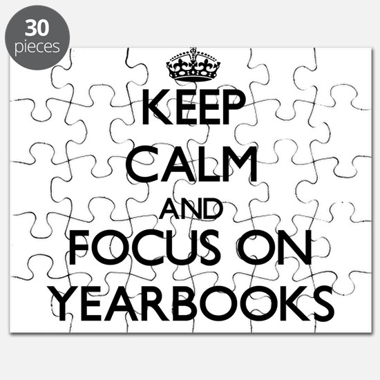 Keep Calm by focusing on Yearbooks Puzzle