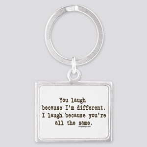 You laugh because Keychains