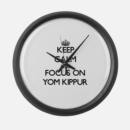 Keep Calm by focusing on Yom Kipp Large Wall Clock