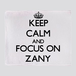 Keep Calm by focusing on Zany Throw Blanket