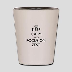 Keep Calm by focusing on Zest Shot Glass