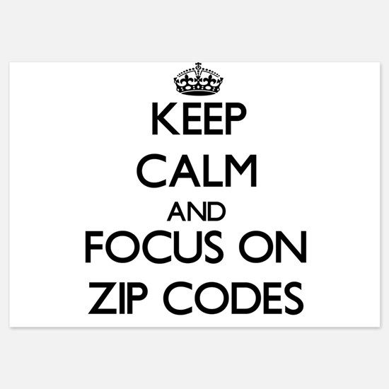 Keep Calm by focusing on Zip Codes Invitations
