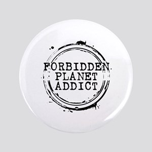 "Forbidden Planet Addict Stamp 3.5"" Button"