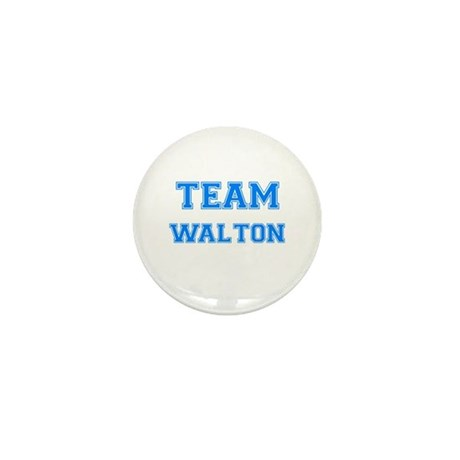 TEAM WALTON Mini Button