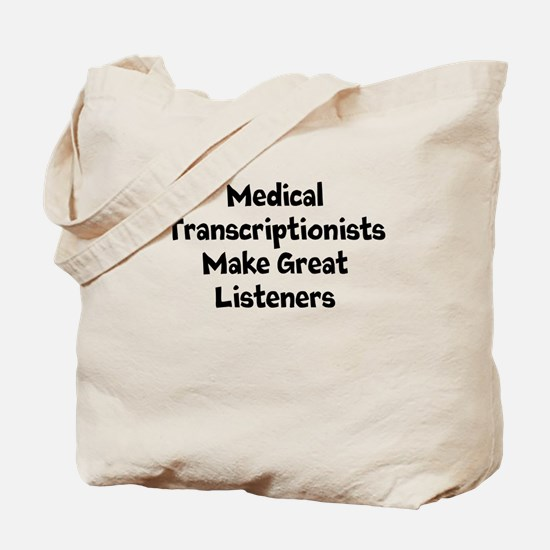 Medical Transcriptionists Make Great Listeners Tot