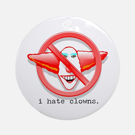 NCZ I Hate Clowns Ornament (Round)