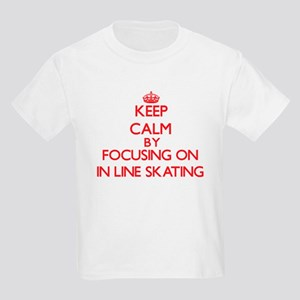 Keep Calm by focusing on In-Line Skating T-Shirt