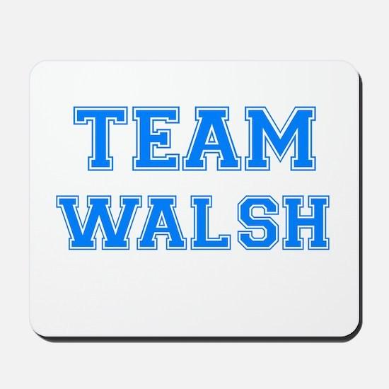 TEAM WALSH Mousepad