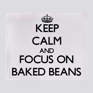 Keep Calm by focusing on Baked Beans Throw Blanket