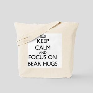 Keep Calm by focusing on Bear Hugs Tote Bag