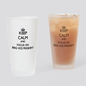 Keep Calm by focusing on Being Vice Drinking Glass