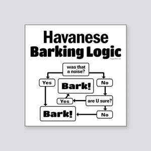 "Havanese Logic Square Sticker 3"" x 3"""
