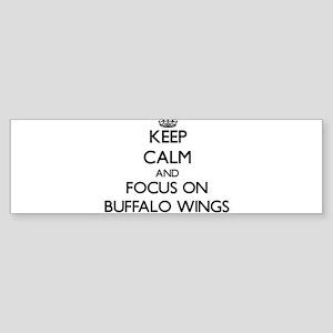Keep Calm by focusing on Buffalo Wi Bumper Sticker