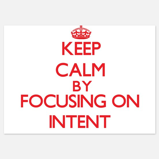 Keep Calm by focusing on Intent Invitations