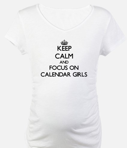 Keep Calm by focusing on Calenda Shirt
