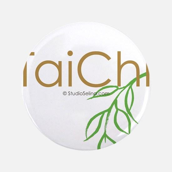 "Tai Chi Growth 11 3.5"" Button"