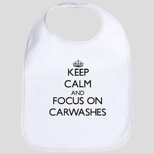 Keep Calm by focusing on Carwashes Bib
