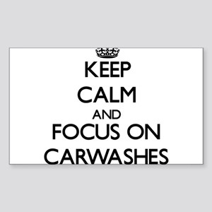 Keep Calm by focusing on Carwashes Sticker