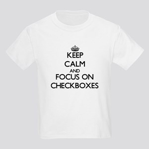 Keep Calm by focusing on Checkboxes T-Shirt