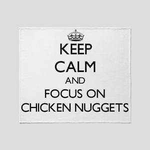 Keep Calm by focusing on Chicken Nug Throw Blanket