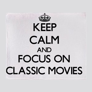 Keep Calm by focusing on Classic Mov Throw Blanket
