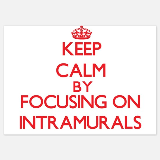 Intramural invitations intramural announcements invites keep calm by focusing on intramurals invitations stopboris Choice Image
