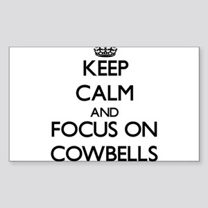 Keep Calm by focusing on Cowbells Sticker