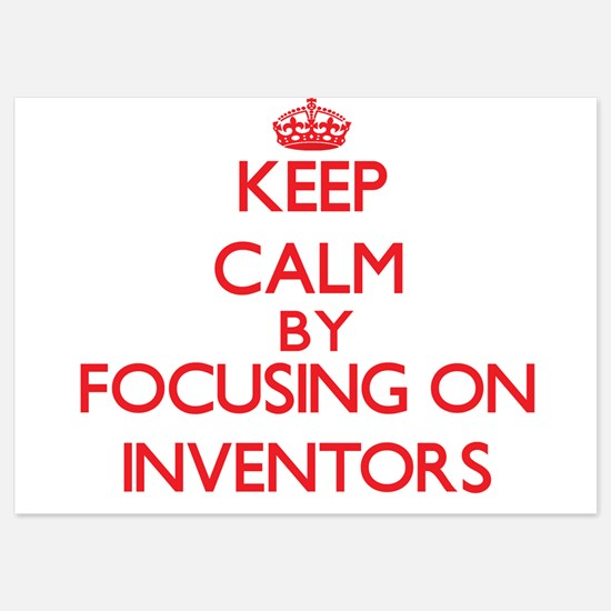 Keep Calm by focusing on Inventors Invitations