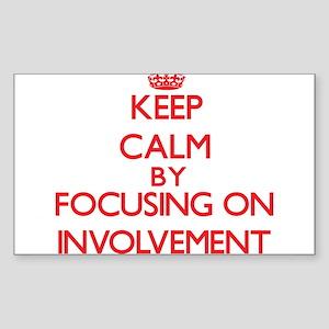 Keep Calm by focusing on Involvement Sticker