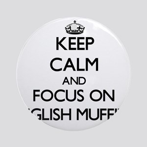 Keep Calm by focusing on English Ornament (Round)