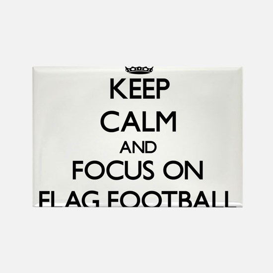 Keep Calm by focusing on Flag Football Magnets