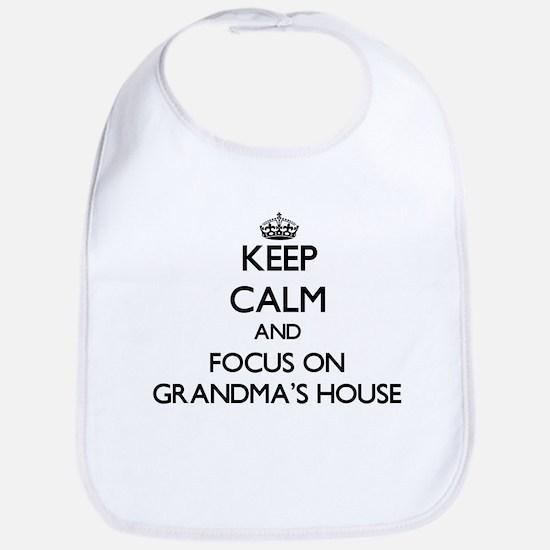 Keep Calm by focusing on Grandma'S House Bib