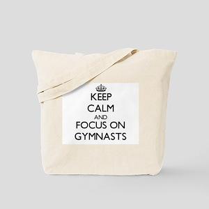 Keep Calm by focusing on Gymnasts Tote Bag