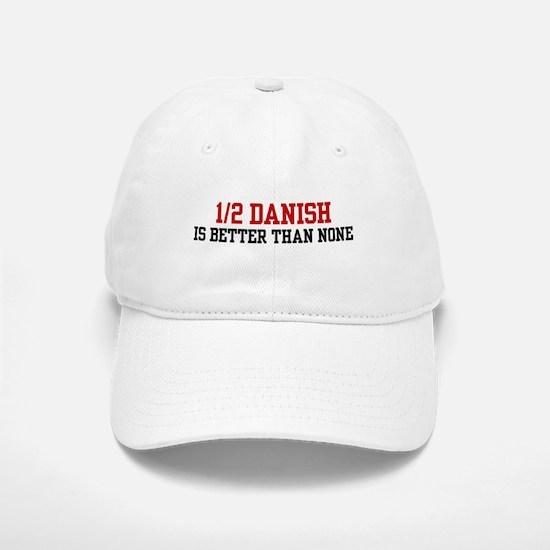 Half Danish Baseball Baseball Cap