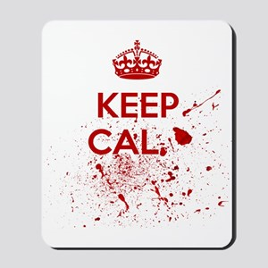 Keep Calm Blood Mousepad