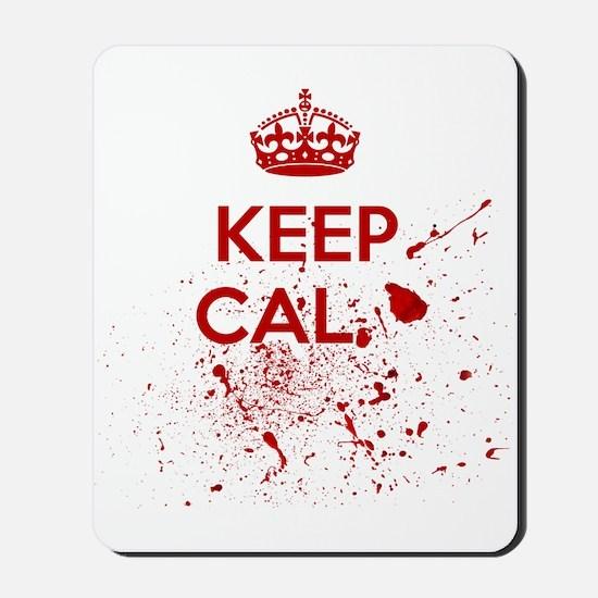 Keep Calm Blood Mousepad