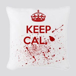 Keep Calm Blood Woven Throw Pillow